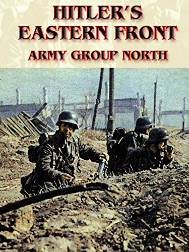 Hitler's Eastern Front: Army Group North