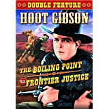 Gibson, Hoot Double Feature: Boiling Point (1932) / Frontier Justice