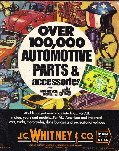 J C  Whitney Automotive Parts Catalog 1972  Over 100 000 Automotive Parts   Accessories
