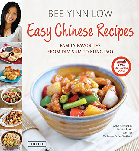 Easy Chinese Recipes: Family Favorites From Dim Sum to Kung -