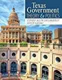 Texas Government: Theory and Politics