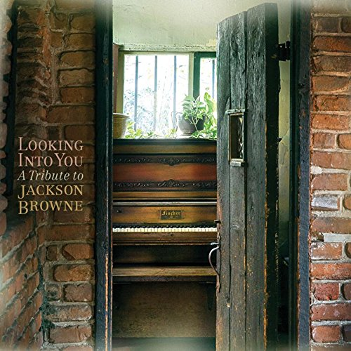 Looking Into You: A Tribute To Jackson Browne by Unknown