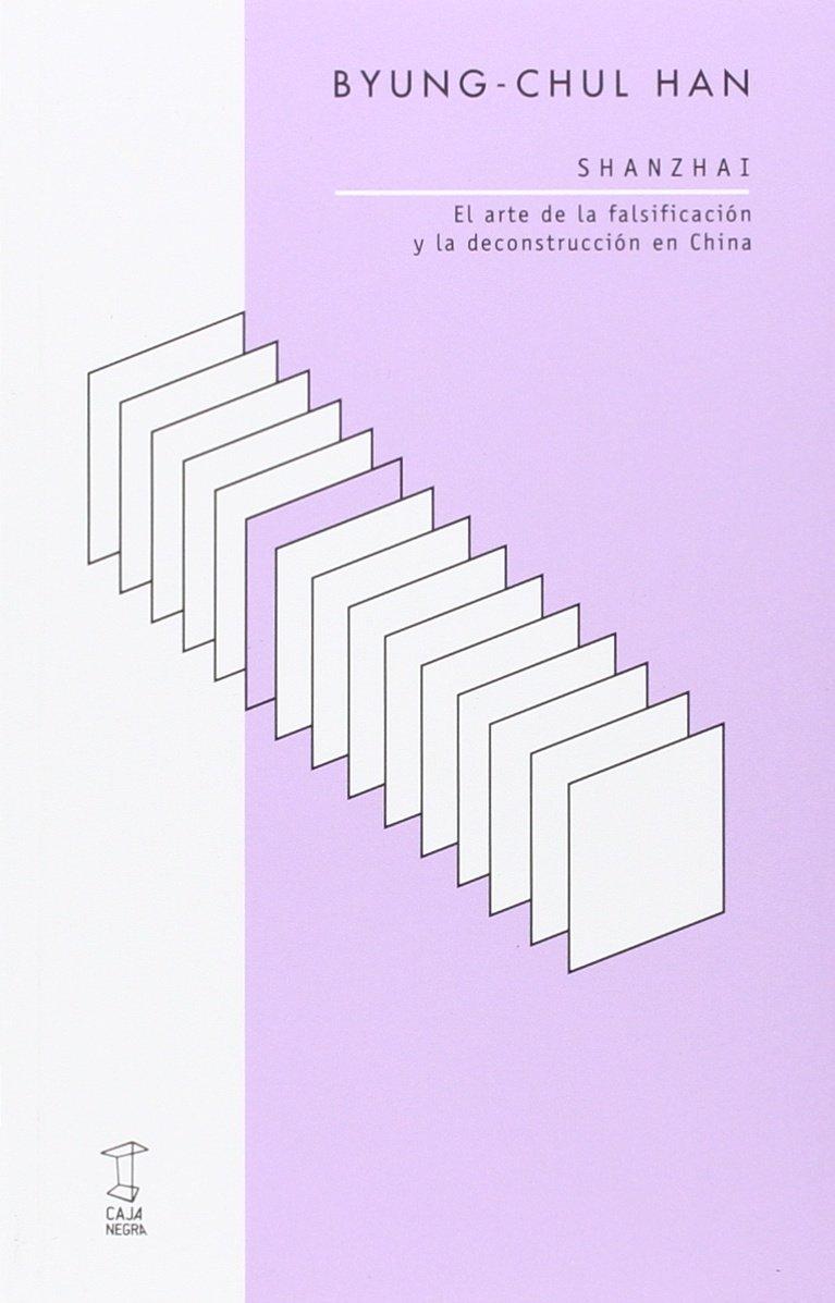 Shanzhai: Amazon.es: Byung-Chul Han, Byung-Chul Han: Libros