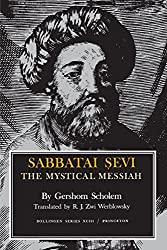 Sabbatai Sevi: The Mystical Messiah (Bollingen Series, No. 93)
