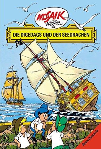 Mosaik von Hannes Hegen: Die Digedags und der Seedrachen (Mosaik von Hannes Hegen - Amerika-Serie) Gebundenes Buch – 1. Dezember 2014 Lothar Dräger Edith Hegenbarth 3730218867 MAK_new_usd__9783730218860