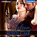 The Blue Falcon Audiobook by Robyn Carr Narrated by Nicola Barber