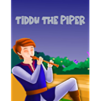 Tiddu the Piper: Bedstime Story For Kids (English Edition)