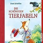Die schönsten Tierfabeln Hörbuch von Ursel Scheffler Gesprochen von: Christoph Jablonka