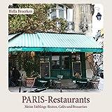PARIS-Restaurants: Meine Lieblings-Bistros, Cafés und Brasserien
