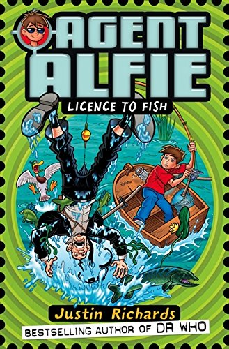 Read Online Licence to Fish (Agent Alfie) pdf epub