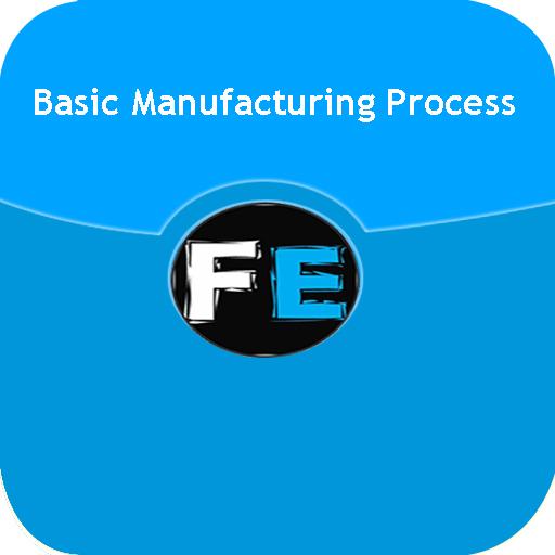 Basic Manufacturing Process ()