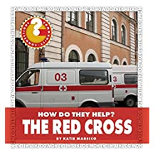 The Red Cross (Community Connections: How Do They Help?)