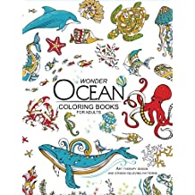 Wonder ocean coloring books for adults: Adult Coloring Book