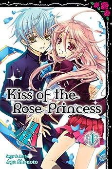 Kiss of the Rose Princess, Vol. 4 by [Shouoto, Aya]