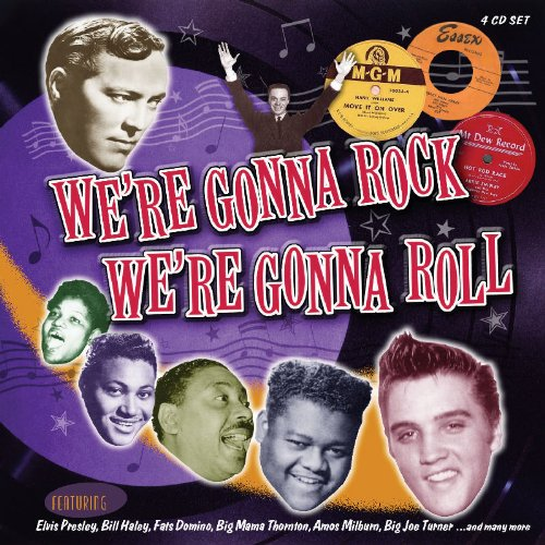 We're Gonna Rock - We're Gonna Roll (We Re Gonna Rock We Re Gonna Roll)