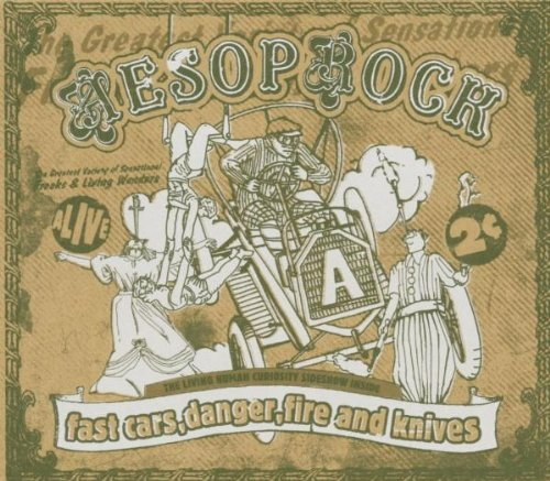 Fast Car, Danger, Fire and Knives (Aesop Rock Fast Cars Danger Fire And Knives)