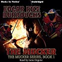 The Mucker Audiobook by Edgar Rice Burroughs Narrated by Gene Engene