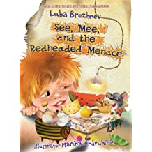 See, Mee and the Redheaded Menace