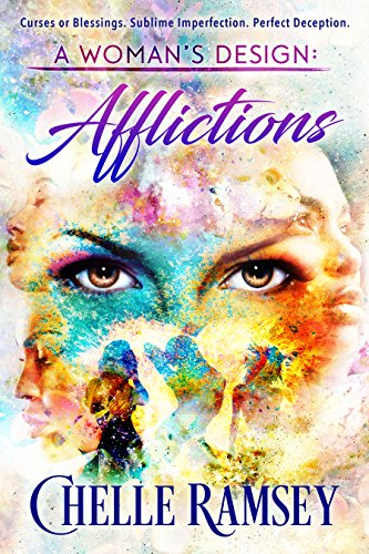 A Woman's Design: Afflictions by [Ramsey, Chelle]