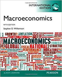Macroeconomics Stephen Williamson 4th Edition Pdf