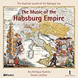 The Music of the Habsburg Empire %2D The