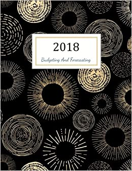 Budgeting And Forecasting Budgeting Planner 2018 Finance Monthly