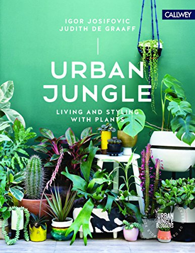 Pdf Home Urban Jungle: Living and Styling with Plants