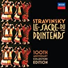 Stravinsky: Le Sacre du printemps: 100th Anniversary Collector's Edition