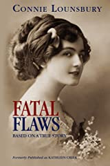 FATAL FLAWS: Based on a True Story Paperback