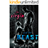 The Virgin and the Beast: a Dark Erotic Beauty and the Beast Tale