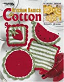 img - for Kitchen Basics in Cotton (Leisure Arts #3764) book / textbook / text book