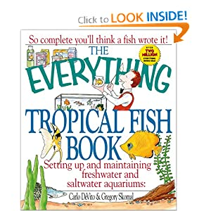 The Everything Tropical Fish Book (Everything®) Carlo Devito and Gregory Skomal