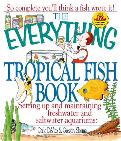 [The Everything Tropical Fish Book (Everything (Pets))] (Az Tropical Fish)