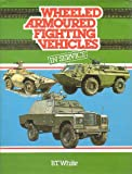 Wheeled Armoured Fighting Vehicles in Service 9780713710229