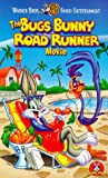 Bugs Bunny Road Runner Movie [VHS]