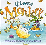 img - for If I was a Monkey book / textbook / text book