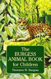 The Burgess Animal Book for Children (Dover Children's Classics)