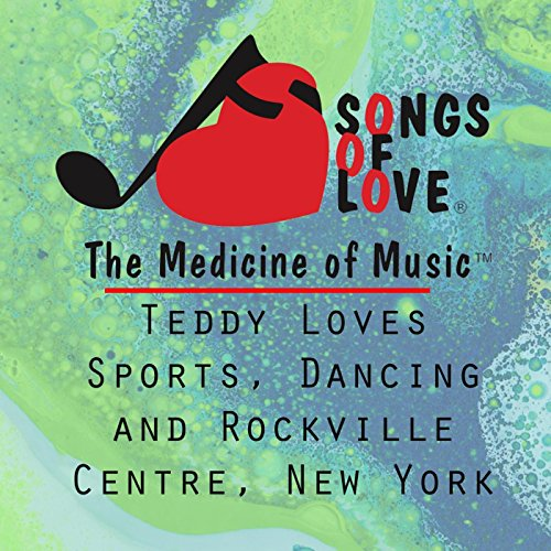 (Teddy Loves Sports, Dancing and Rockville Centre, New York)