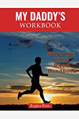 """My Daddy's Workbook: """"Running Your Race"""" Paperback"""