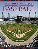 The Timeline History of Baseball, Don Jensen, 1403967687