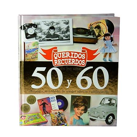 Regalo para nostálgicos: Libro Queridos Recuerdos de los años 50 y 60