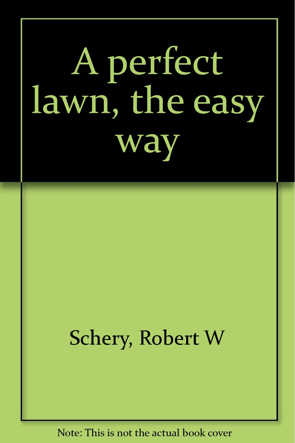 A perfect lawn, the easy way