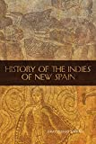 History of the Indies of New Spain (The Civilization of the American Indian Series)