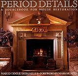 Period Details, Martin Miller and Judith Miller, 051788013X
