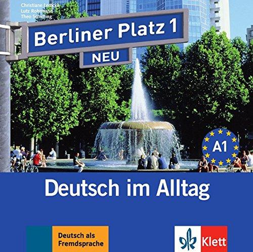 Berliner Platz 1 NEU: Deutsch im Alltag. 2 Audio-CDs zum Lehrbuch (Berliner Platz NEU)