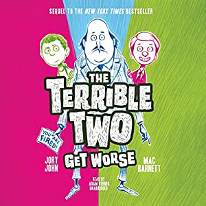 The Terrible Two Get Worse Audiobook