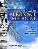 img - for Fundamentals of Aerospace Medicine book / textbook / text book
