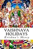 Vaishnava Holidays, Krishna's Mercy, 1481850288