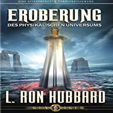 Eroberung des Physikalischen Universums [Conquest of the Physical Universe] Audiobook by L. Ron Hubbard Narrated by  uncredited