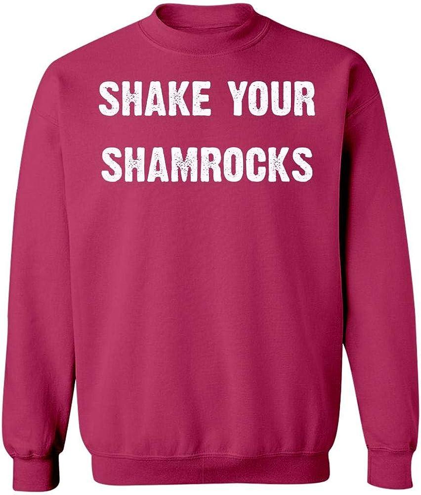 Shake Your Shamrocks for St Patricks Pattys Day Sweatshirt
